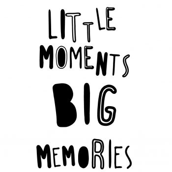 "Póster ""Little Moments Big Memories"""