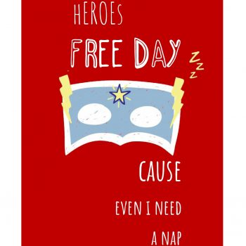 "Póster ""Heroes Free Day"""