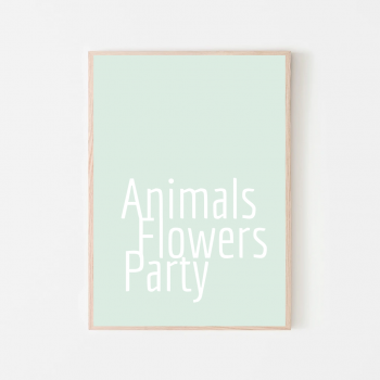 Animals, Flowers and Party